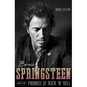 Bruce Springsteen and the Promise of Rock and Roll