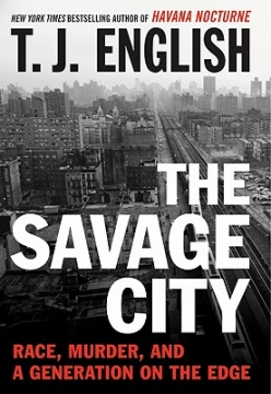 The Savage City by TJ English