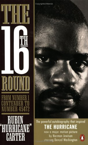 """The Sixteenth Round by Rubin """"Hurricane"""" Carter – a review"""