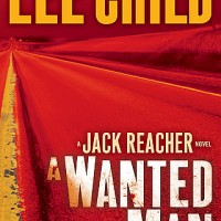 A Wanted Man - Jack Reacher novel by Lee Child - book cover