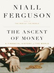 The Ascent Of Money - Ferguson