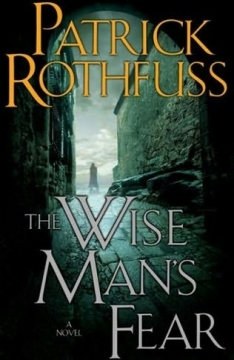 Wise Man's Fear by Patrick Rothfuss