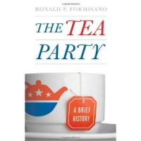The Tea Party: A Brief History